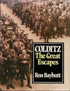 Ron Baybutt: Colditz - The great escapes