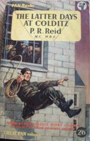 Pat Reid: The Latter Days at Colditz