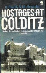 Giles Romilly and Michael Alexander: Hostages at Colditz